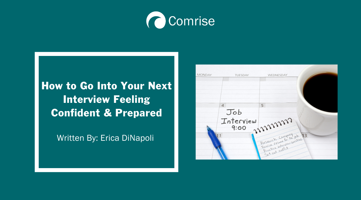 How to Go Into Your Next Job Interview Feeling Confident & Prepared