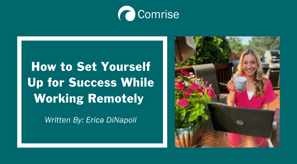 How to Set Yourself Up for Success While Working Remotely
